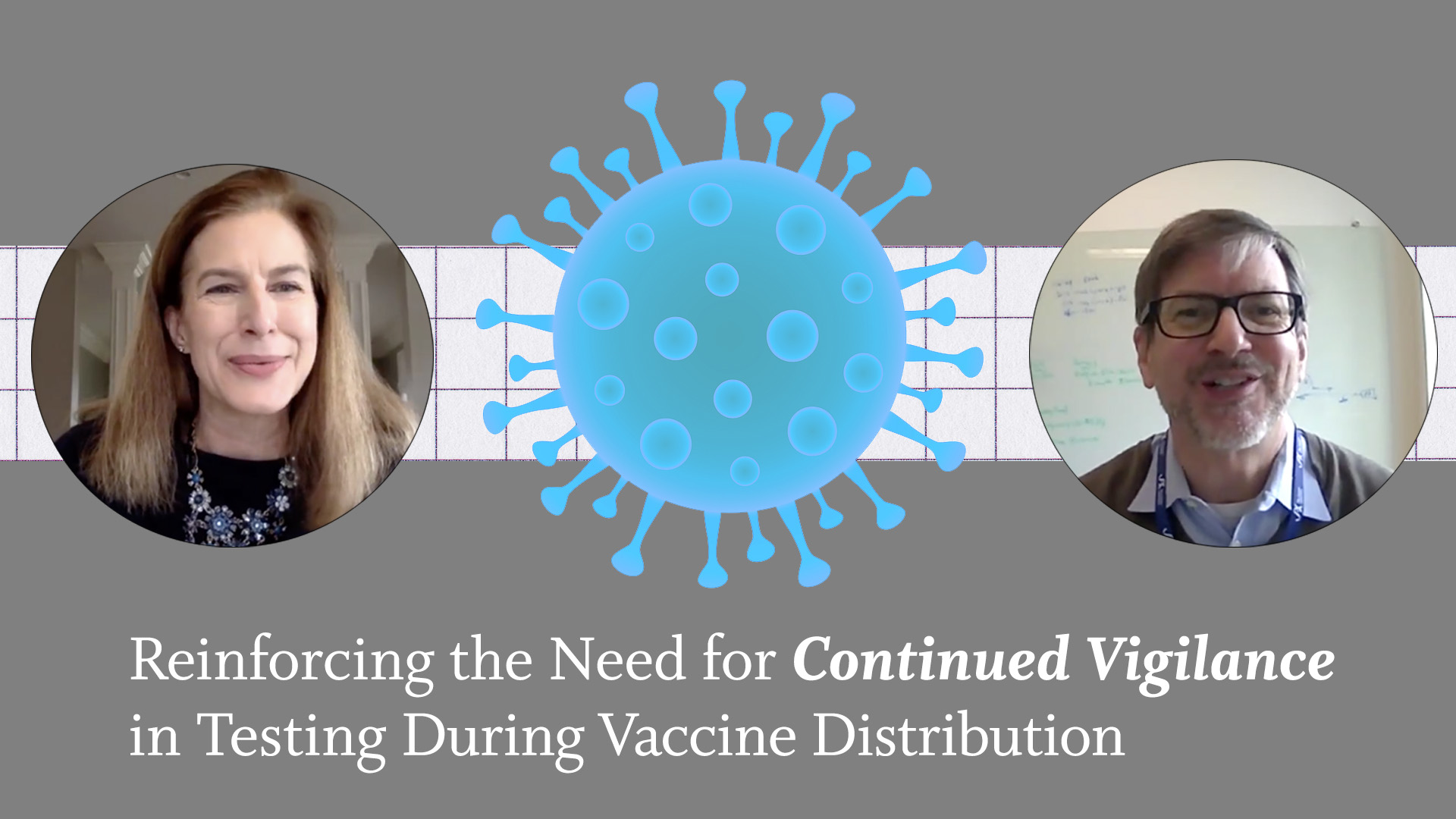 January reinforcing the need for continued vigilance in testing during vaccine dist