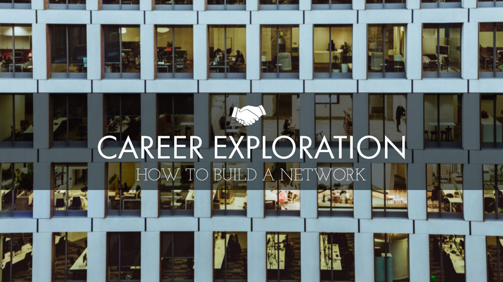 May career exploration how to build a network